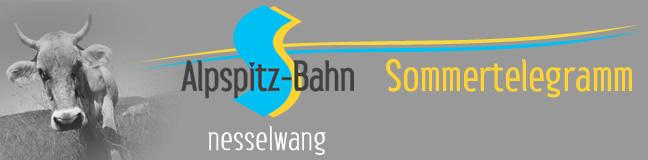 Sommertelegramm - Alpspitzbahn Nesselwang